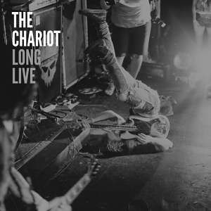 The Chariot – Long Live