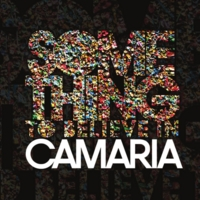 Camaria – Something To Believe In