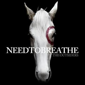Needtobreathe – The Outsiders