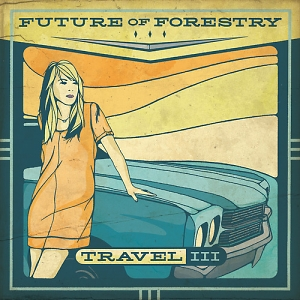 Future of Forestry – Travel III