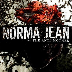 Norma Jean -The Antimother