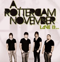 "A Rotterdam November ""Love Is"" Available Now"