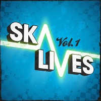 Ska Lives Vol. 1