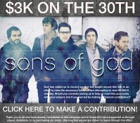 $3k for Sons of God – TODAY