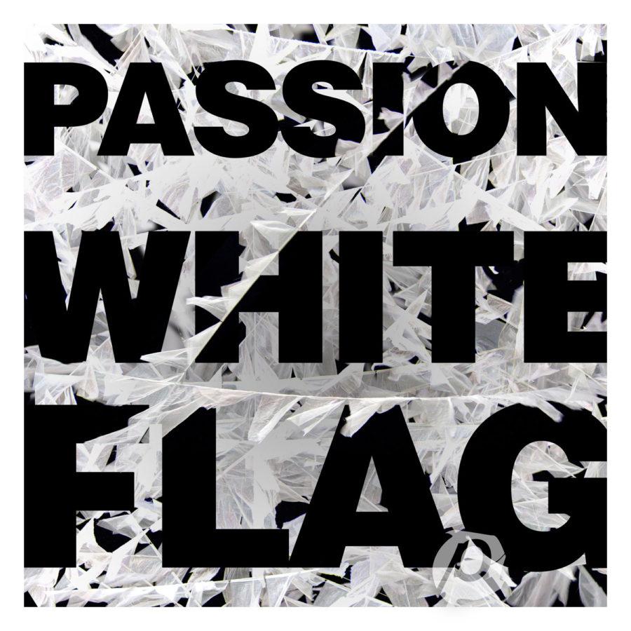 Album review passion white flag indie vision music stopboris Choice Image