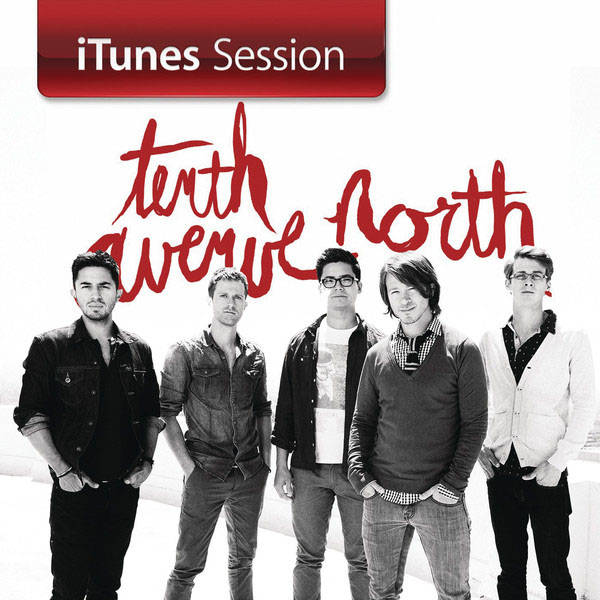 Album Review Tenth Avenue North Itunes Sessions Indie Vision Music