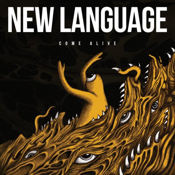 New Language - Come Alive