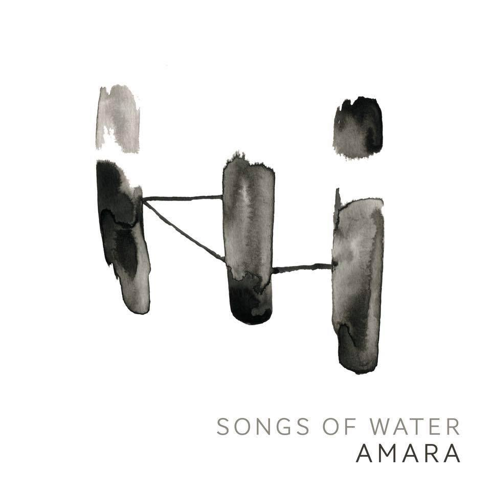Songs of Water - Amara