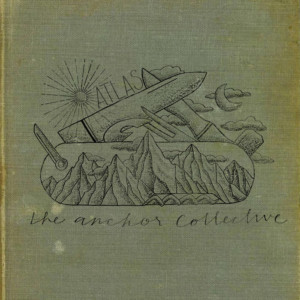 The Anchor Collective - Atlas