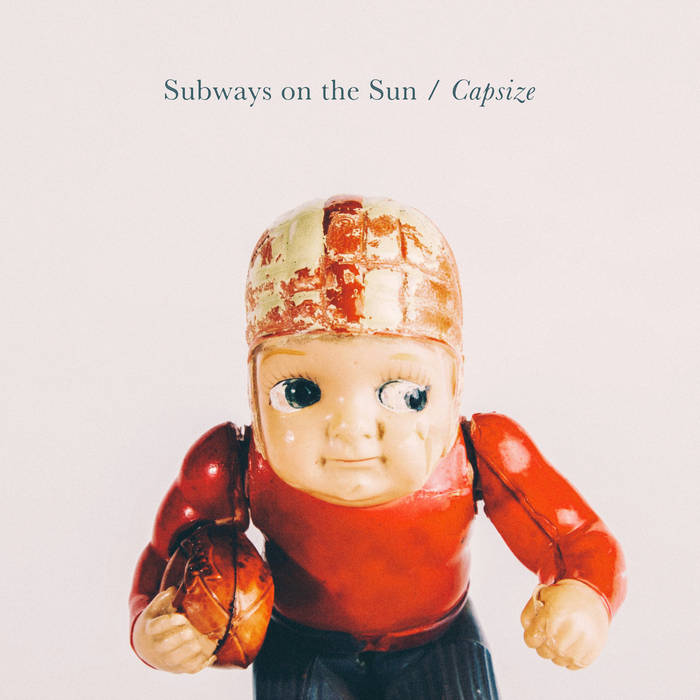 Subways on the Sun - Capsize