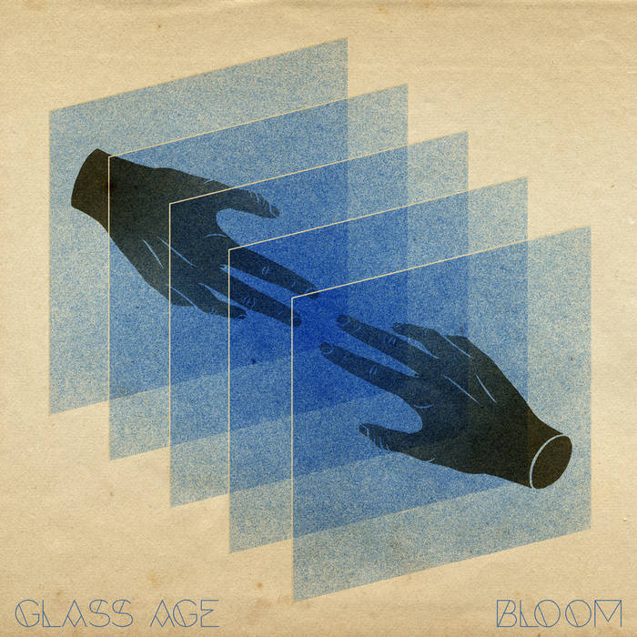 Glass Age - Bloom